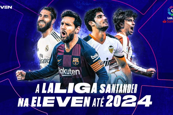 ELEVEN SPORTS Portugal extends LaLiga partnership until 2023
