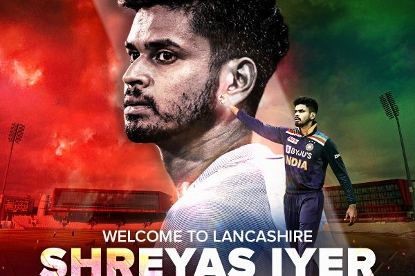 Lancashire Cricket signs Shreyas Iyer for 2021 Royal London Cup