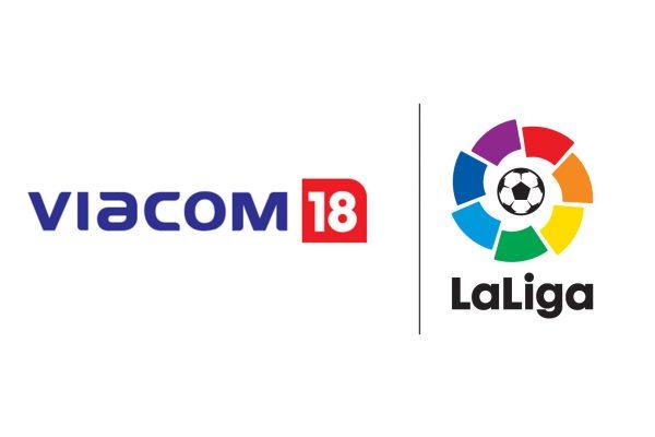 LaLiga strikes three-season partnership with Viacom18 Media in India
